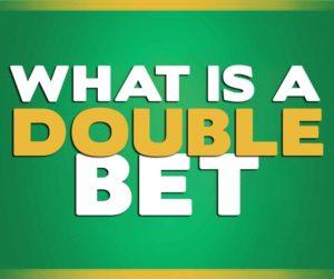 Double-Bet